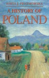 A History of Poland (Palgrave Essential Histories)