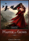 Master of Crows (Master of Crows, #1)