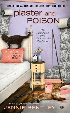 Plaster and Poison by Jennie Bentley