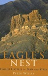 The Eagle's Nest: Ismaili Castles in Iran and Syria