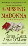 The Missing Madonna (Sister Mary Helen, #3)