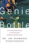 The Genie in the Bottle: 67 All-New Commentaries on the Fascinating Chemistry of Everyday Life