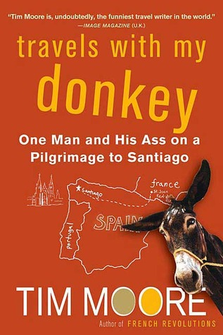 Travels with My Donkey by Tim Moore