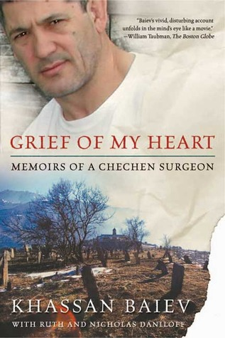 Grief of My Heart by Khassan Baiev
