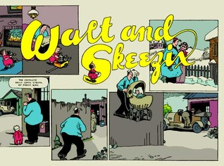Walt and Skeezix, Vol. 1 by Frank  King