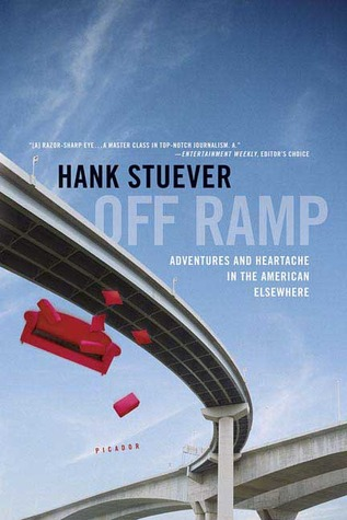 Off Ramp by Hank Stuever
