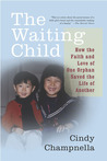 The Waiting Child by Cindy Champnella