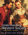 Understanding Western Society, Volume 1: From Antiquity to the Enlightenment: A Brief History: From Antiquity to Enlightenment