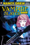 Vampire Slayer (Nancy Drew: The New Case Files, #1)