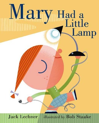 Mary Had a Little Lamp