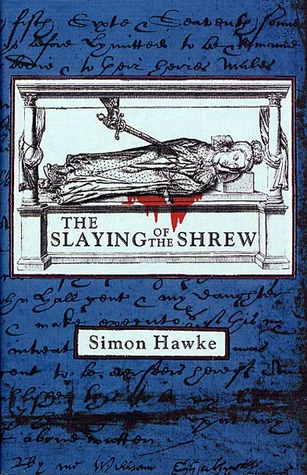 The Slaying of the Shrew by Simon Hawke