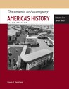 Documents to Accompany America's History, Volume Two: Since 1865