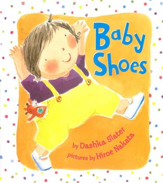 Baby Shoes by Dashka Slater