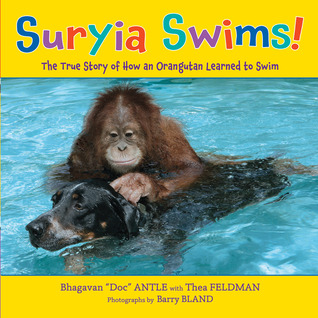 Suryia Swims! by Bhagavan Antle