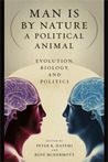 Man Is by Nature a Political Animal: Evolution, Biology, and Politics