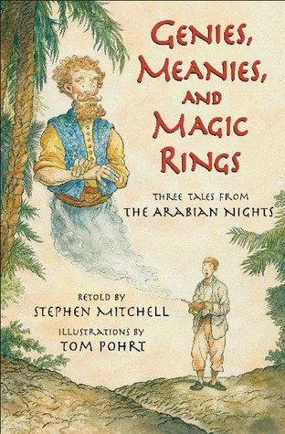 Genies, Meanies, and Magic Rings by Stephen Mitchell