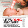 Let's Panic About Babies! by Alice  Bradley