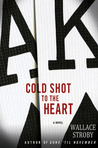 Cold Shot to the Heart (Crissa Stone, #1)