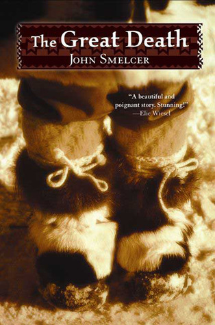 The Great Death by John E. Smelcer