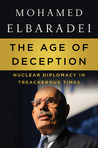 The Age of Deception: Nuclear Diplomacy in Treacherous Times
