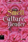 The Smell Culture Reader