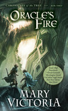 Oracle's Fire by Mary Victoria