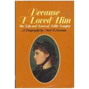 Because I Loved Him by Noel B. Gerson