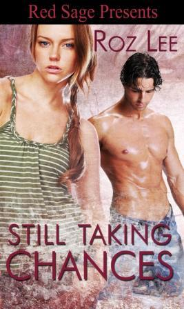 Still Taking Chances by Roz Lee