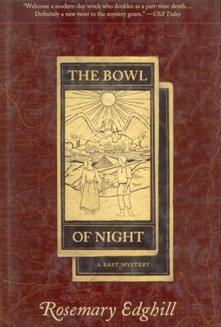 The Bowl of Night by Rosemary Edghill