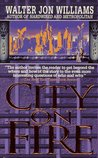 City on Fire (Metropolitan, #2)