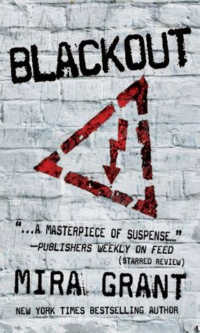 Blackout by Mira Grant