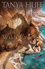 The Wild Ways by Tanya Huff