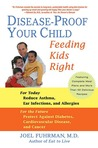 Disease-Proof Your Child by Joel Fuhrman