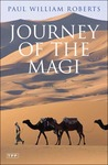 Journey of the Magi: Travels in Search of the Birth of Jesus; New Edition