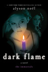 Dark Flame: A Novel