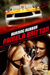 Burning Rubber (Extreme Racing #2)