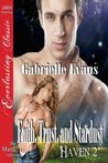 Faith, Trust, and Stardust (Haven #2)