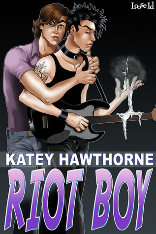 Riot Boy by Katey Hawthorne