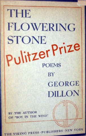 The Flowering Stone by George Dillon