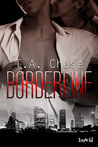 Borderline (Delarosa Secrets, #1)
