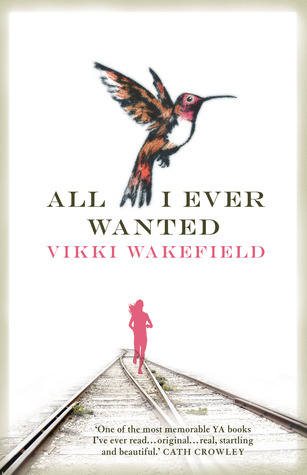 All I Ever Wanted by Vikki Wakefield