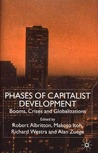 Phases of Capitalist Development: Booms, Crises and Globalizations
