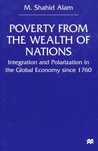 Poverty From the Wealth of Nations: Integration and Polarization in the Global Economy since 1760