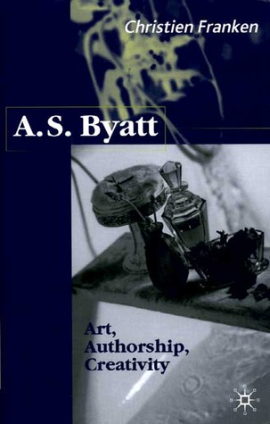 A. S. Byatt: Art, Authorship, Creativity