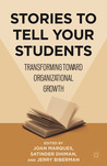 Stories to Tell Your Students: Transforming toward Organizational Growth