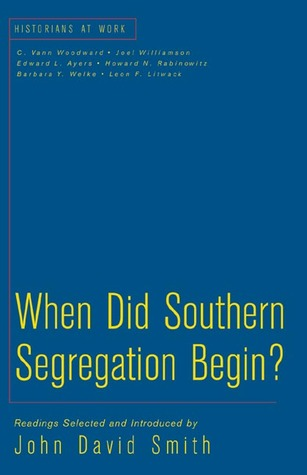 When Did Southern Segregation Begin?