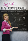 It's (Not That) Complicated: How to Relate to Guys in a Healthy, Sane, and Biblical Way