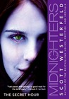 The Secret Hour by Scott Westerfeld