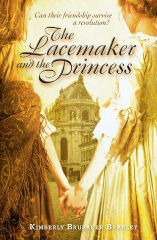 The Lacemaker and the Princess by Kimberly Brubaker Bradley