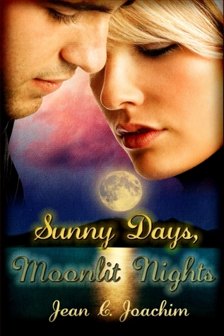 Sunny Days, Moonlit Nights by Jean C. Joachim